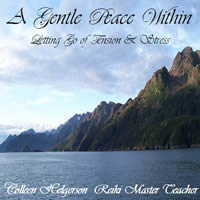 Gentle Peace Within Meditation CD by Colleen Helgerson.