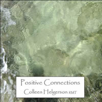 Positive Connections Meditation CD by Colleen Helgerson.