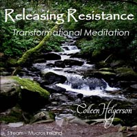 Releasing Resistance Transformational Meditation CD by Colleen Helgerson